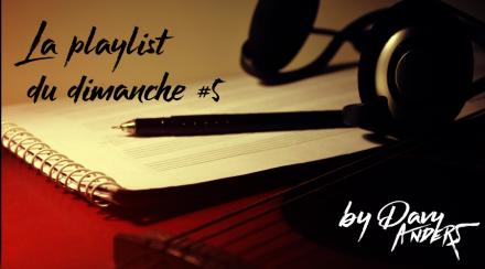 La playlist du dimanche #5